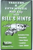 Trailers and Fifth Wheels Made Easy with Bill's Hints